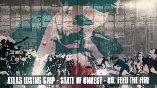 Atlas Losing Grip - Feed The Fire