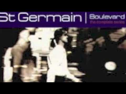 ST GERMAIN- Boulevard full album