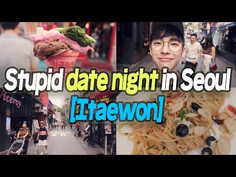 Stupid date night in Seoul, Itaewon // 이태원에서 한 멍청한 데이트