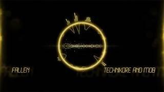 Technikore & MOB - Fallen (Original Mix)