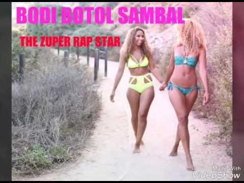 BODIH BOTOL SAMBAL [THE ZUPER RAP STAR]hip hop merauke