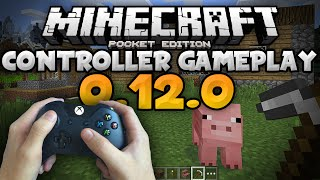 CONTROLLER SUPPORT in 0.12.0 - Gameplay Showcase - Update Review - Minecraft PE (Pocket Edition)