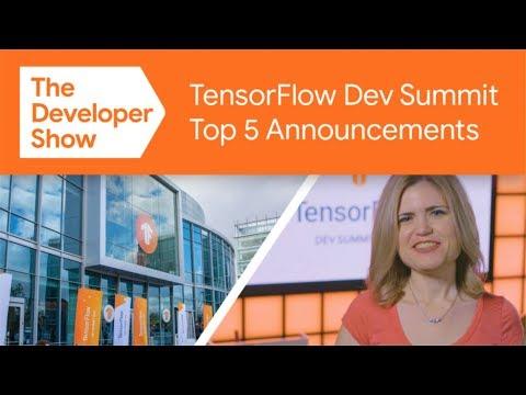 Top 5 takeaways from TensorFlow Dev Summit 2019