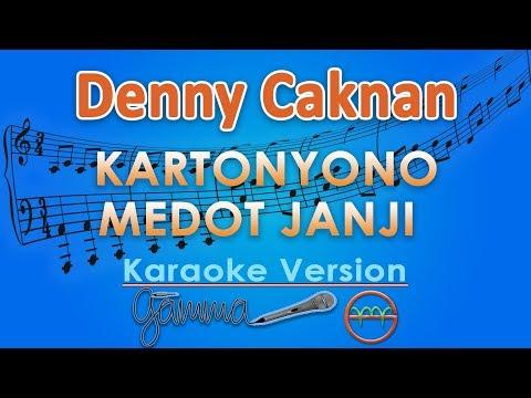 Denny Caknan - Kartonyono Medot Janji (Karaoke) By GMusic