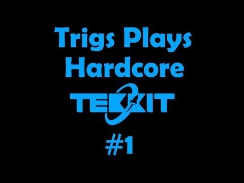 Trigs Plays Hardcore Tekkit #1