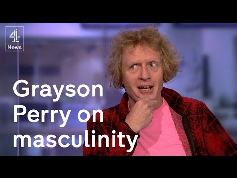 Grayson Perry on masculinity