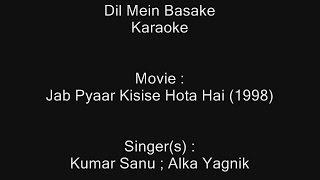 Dil Mein Basake - Karaoke - Jab Pyaar Kisise Hota Hai (1998) - Kumar Sanu ; Alka Yagnik