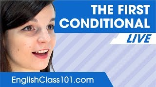 The First Conditional - Basic English Grammar