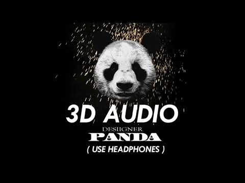 3D AUDIO!! Desiigner  Panda USE HEADPHONES!!
