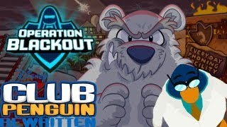 Club Penguin Rewritten [Operation Blackout] 🌑 [Part 1] Gary