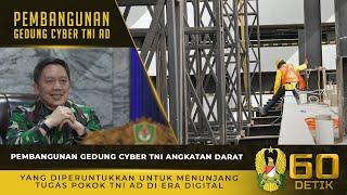Pembangunan Gedung Cyber TNI AD untuk Menunjang Tugas Pokok TNI AD di Era Digital