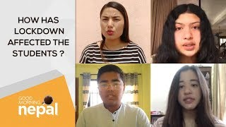 How Has Lockdown Affected The Students ? | Good Morning Nepal - 14 April 2020