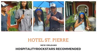 Hotel St. Pierre - New Orleans. French Quarter