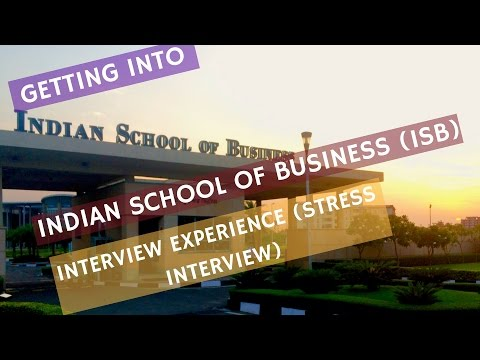 ISB MBA   IT BACKGROUND  ISB stress interview experience