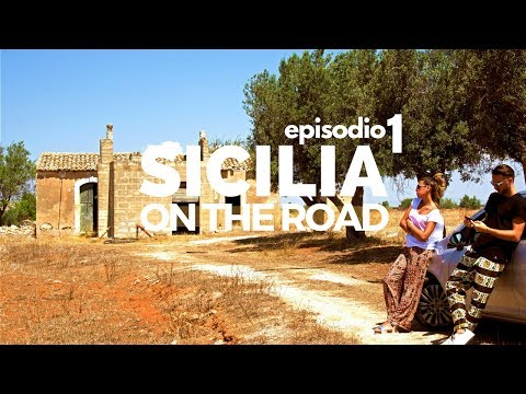 LA NOSTRA PRIMA VOLTA in SICILIA ● Sicilia on the road Ep.1