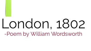 London, 1802: poem by William Wordsworth in Hindi summary Explanation and line by line analysis