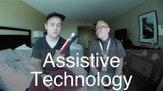 Growing Up w/ Assistive Technology (ft. JD Dalton)