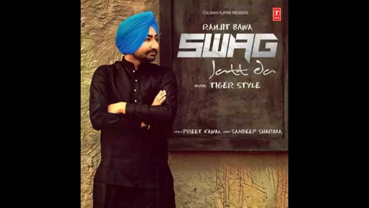 Ranjit Bawa - Swag Jatt Da - Video Punjabi Song - YouTube