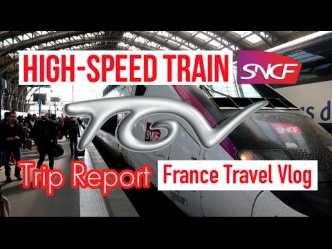 Trip Report : TGV - Kereta Super Cepat Perancis (High-Speed Train) - France Travel Vlog