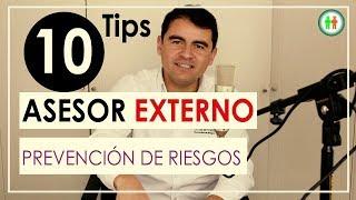 Asesor Externo de Prevención de Riesgos - 10 TIPS