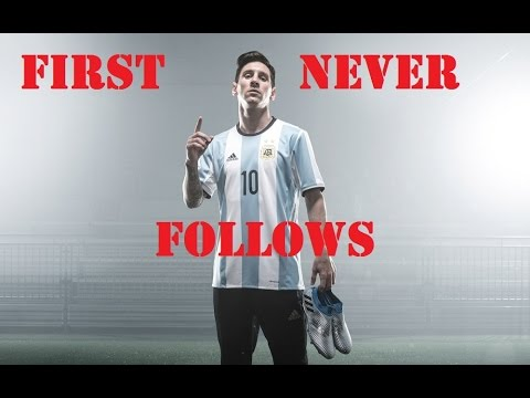 Lionel Messi - First Never Follows - 2016/2017 - Part 1- (adidas)