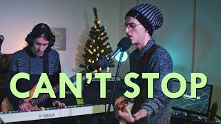 Red Hot Chili Peppers - Can't Stop (LOOP COVER cause you know, we can't stop)