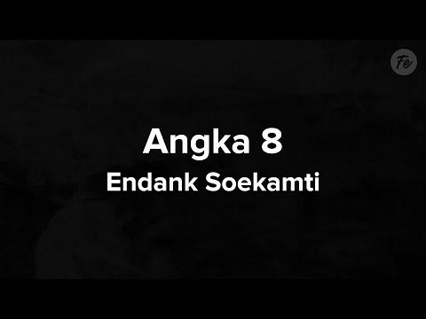 Endank Soekamti - Angka 8 (Lyric)