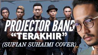 Projector Band - Terakhir (cover Sufian Suhaimi) live