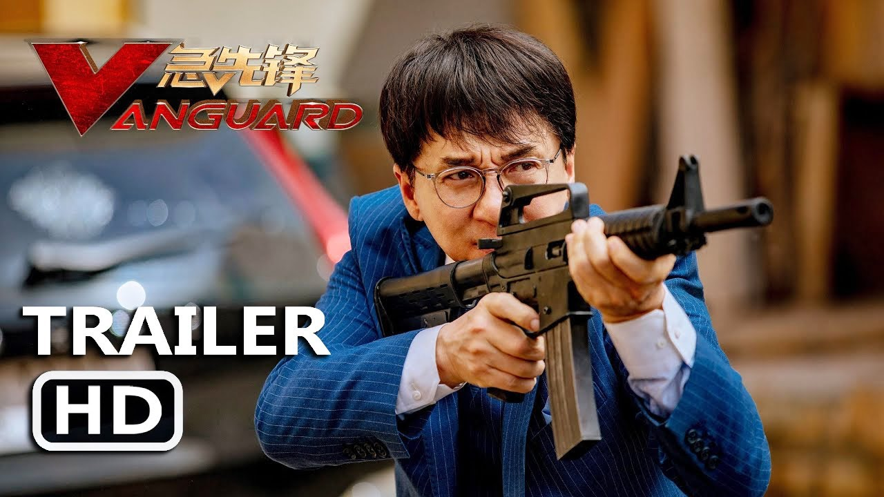 VANGUARD Official Trailer #2 (2020) Jackie Chan's Action ...