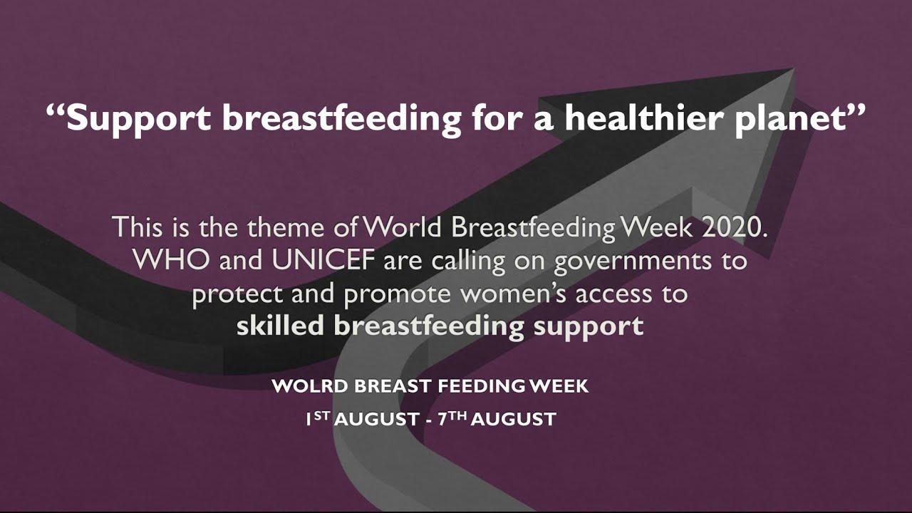 World Breastfeeding Week 2020 Youtube