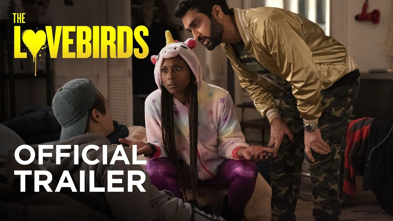 The Lovebirds 2020 Official Trailer Paramount