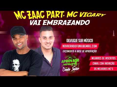 MC Zaac e MC Vigary   Vai Embrazando