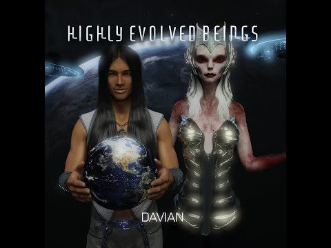 Highly Evolved Beings