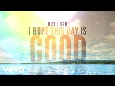 Caylee Hammack - Lord, I Hope This Day Is Good (Lyric Video) ft. Alan Jackson