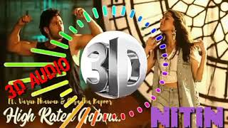 3D Audio Hai Ni Hai Nakhra Tera Ni High Rated Gabru Nu maare-Cover by -Guru Randhawa T-Series music