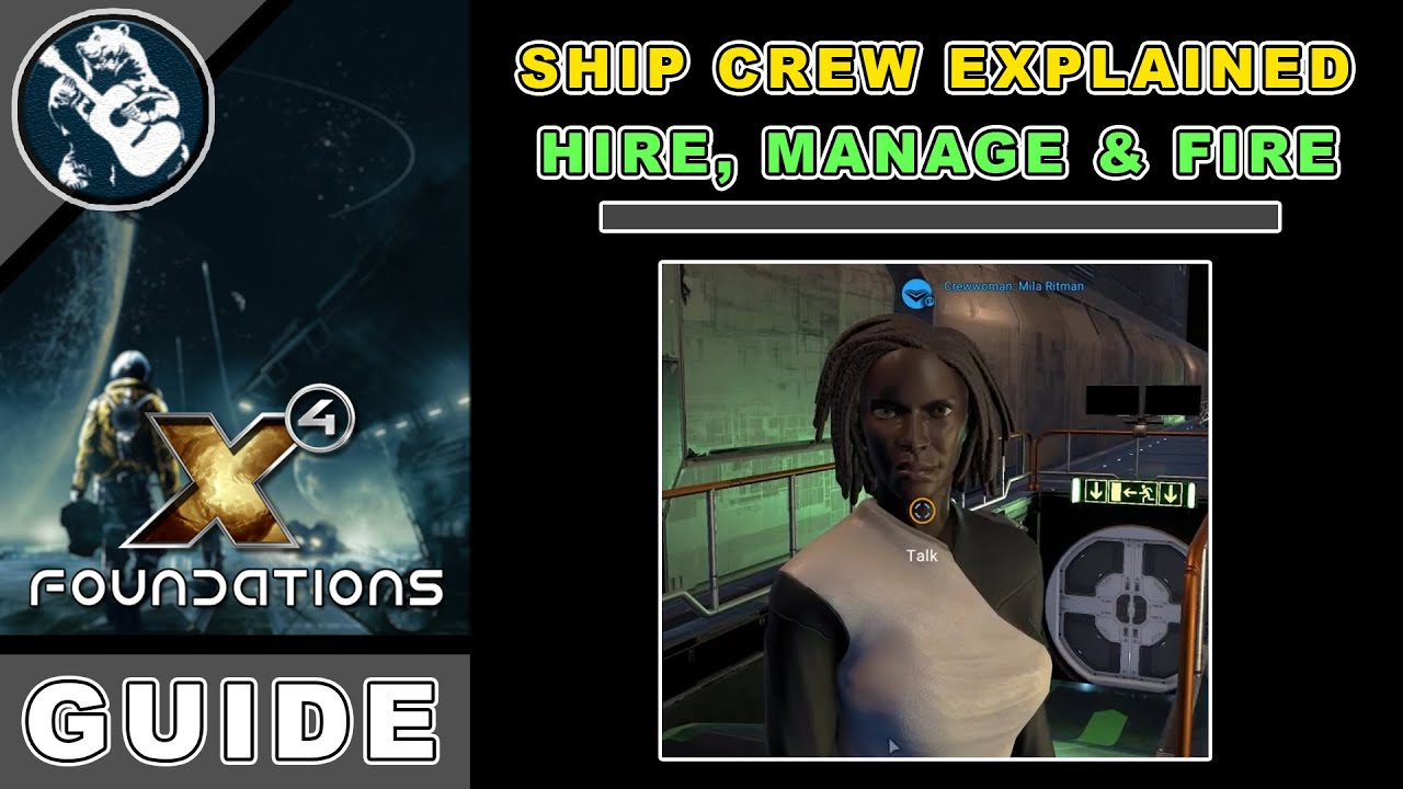X4 Foundations Guide: How to Hire, Manage & Fire crew (Beginner x4 Tutorial)