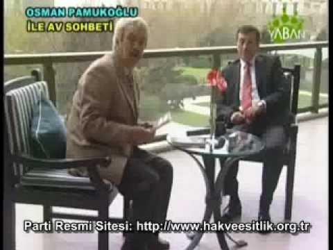 Osman PAMUKOĞLU / Yaban Tv - Av Sohbeti 4.Kısım