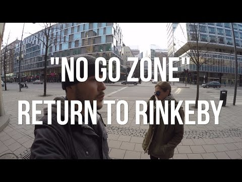 """NO GO ZONE"" RETURN TO RINKEBY"