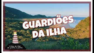 A ILHA DO MEL DE PONTA A PONTA | Guardiões da Ilha