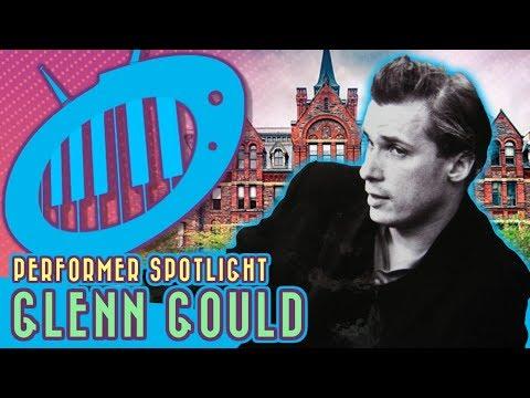 Performer Spotlight: Glenn Gould, the Bach Wizard