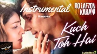Kuch Toh Hai | Do Lafzon Ki Kahani | Karaoke/Intrumental | (Flute)