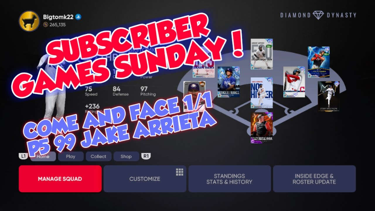 *LIVE* SUBSCRIBER GAMES SUNDAY! SUBSCRIBE AND FACE 1 OF 1 99 P5 JAKE ARRIETTA IN MLB THE SHOW 21