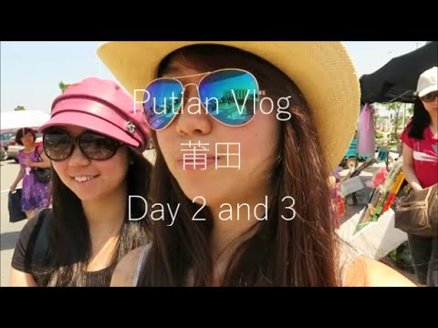 Putian Vlog Day 2 and 3 | Rokmoh
