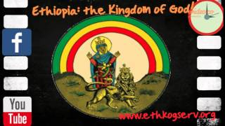 Ethiopia:the Kingdom of God! - by Wideo.co