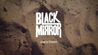 Black Mirror - Just a Dream
