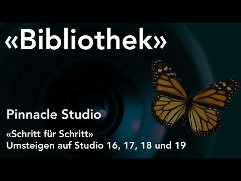 Bibliothek in Pinnacle Studio  - Umsteigen auf Studio 16, 17, 18 und 19