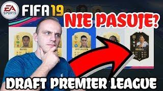 TAKI DOBRY, ALE NIE PASUJE! - FIFA 19 DRAFT #1