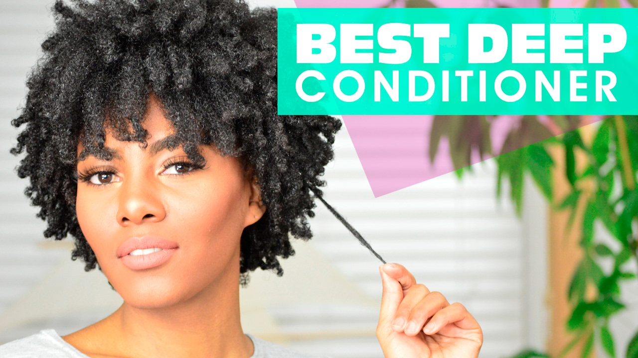 Best Deep Conditioner For Natural Hair Youtube