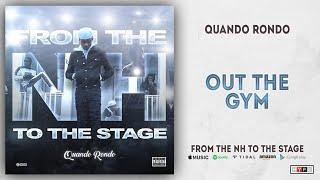 Quando Rondo - Out The Gym (From The NH To The Stage)