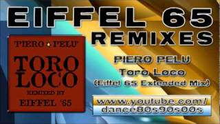 PIERO PELU - Toro Loco (Eiffel 65 Extended Mix)